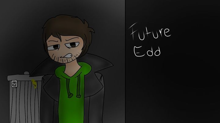 My Drawings - Future Edd EW - Wattpad