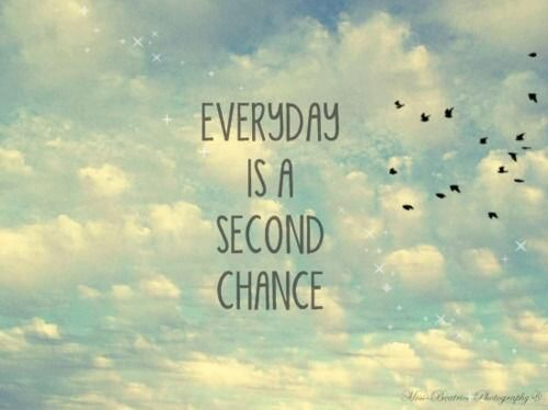 Frases En Ingles Everyday Is A Second Chance Wattpad