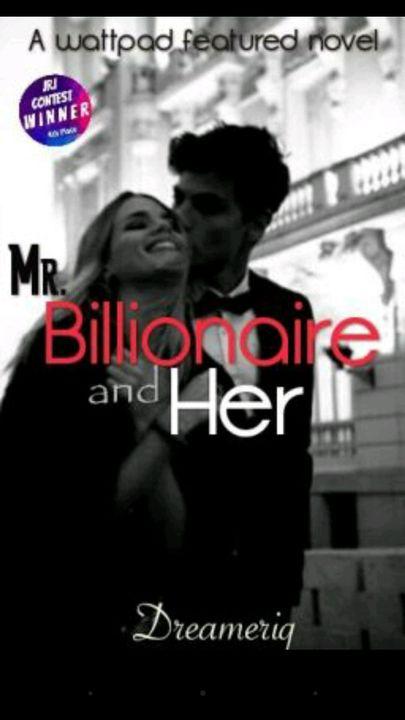 Billionaire and Her by Dreameriq
