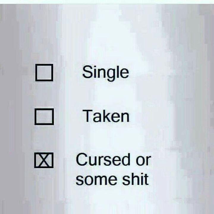 this pic says it all  Maar om op jouw vraag te antwoorden, ik ben single