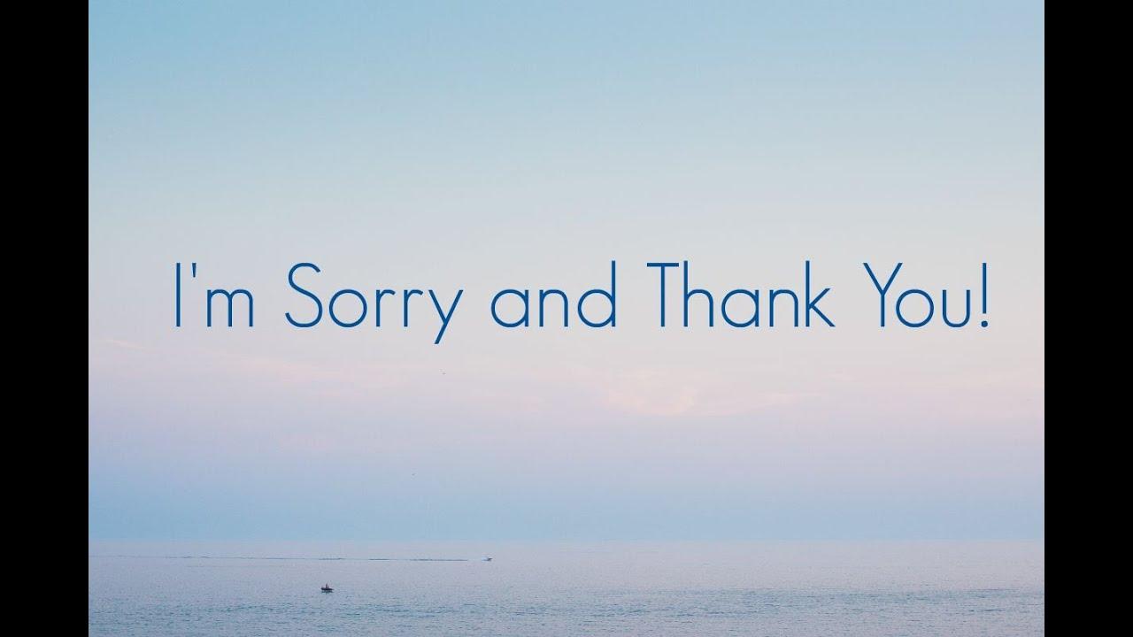 Sorry Thanks
