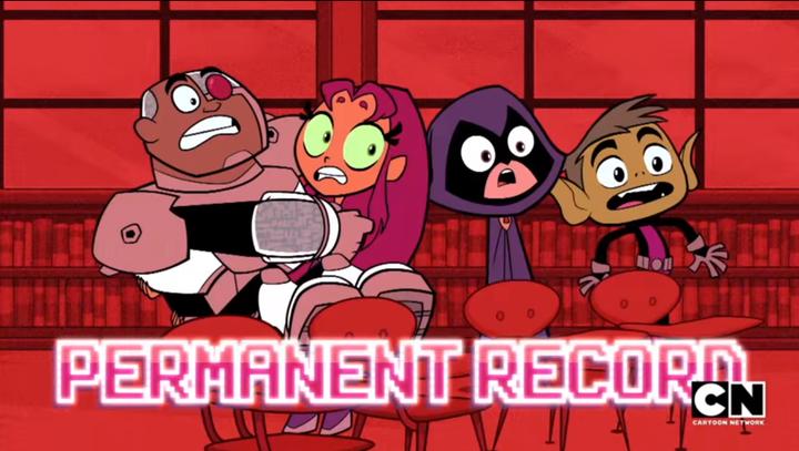 Teen Titans Go - Permanent Record - Wattpad-8812