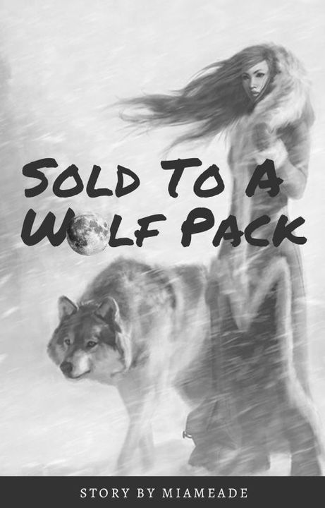 Sold to a Wolf Pack Cover by StarCats