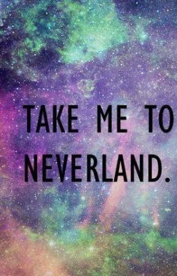 52441665 Carried Away Take Me To Neverland