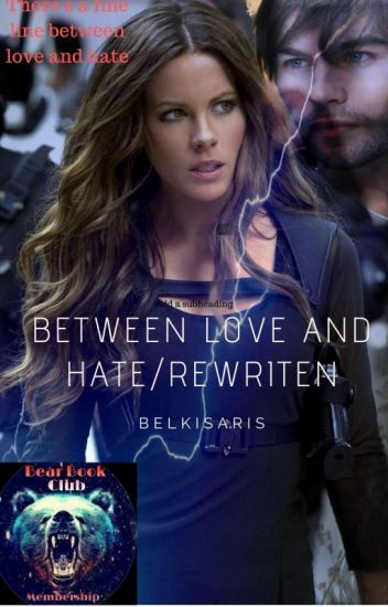 Between Love and hate is not your typical vampire/human love story