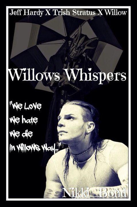 »Willows Whispers  Jeff Hardy x Trish Stratus  -   Cover ... Trish Stratus And Jeff Hardy Fanfiction