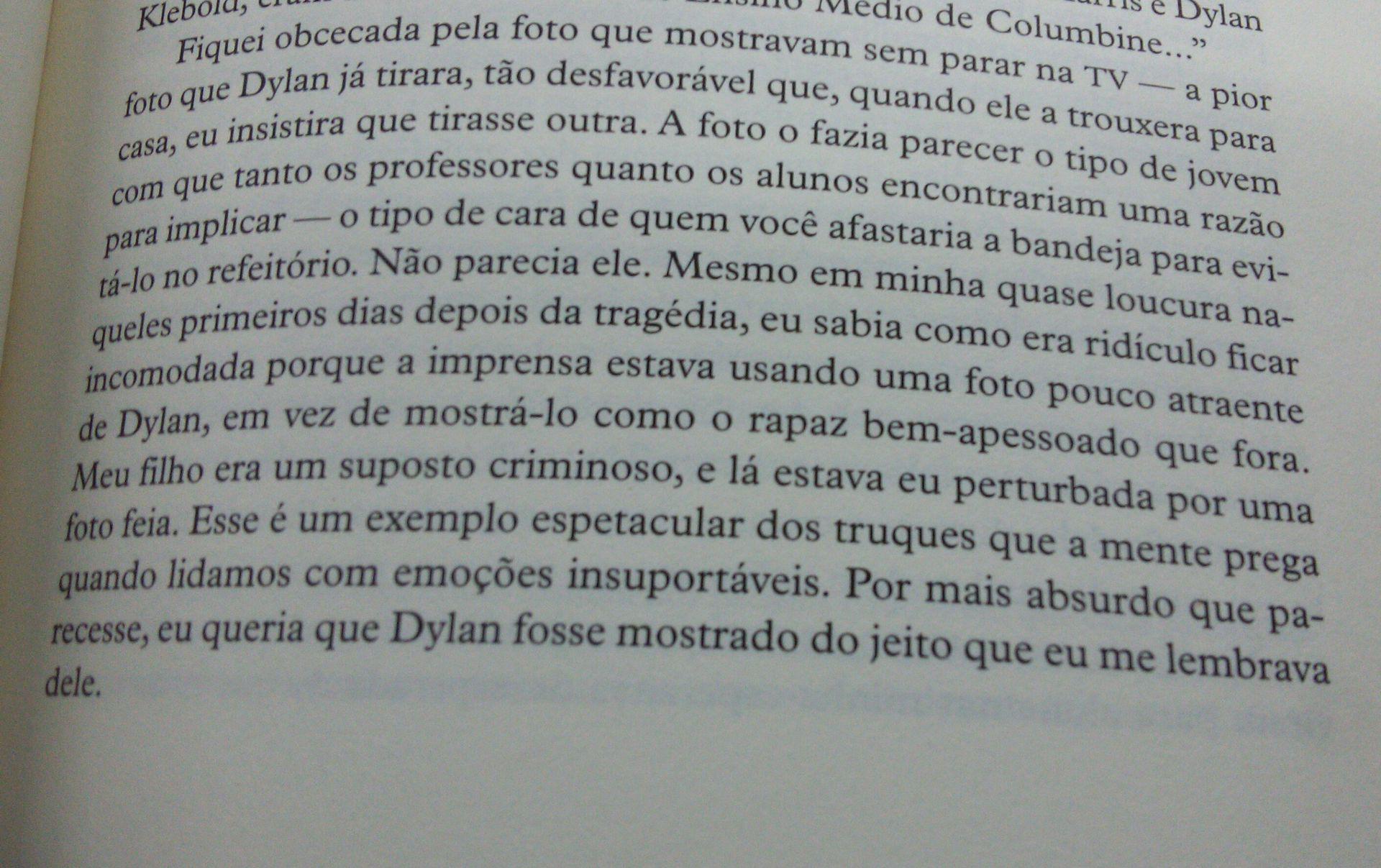 Algumas partes do livro da Sue Klebold que eu literalmente chorei