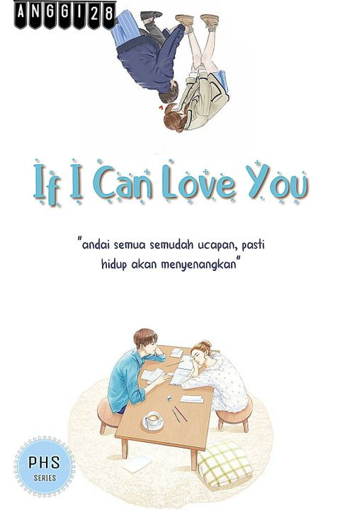 PHS 3 : IF I CAN LOVE YOU
