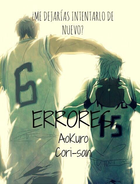 ¿Amas la pareja AoKuro? ¿Estas cansada de que todas las historias homo de Kuroko no Basket sean AkaKuro y MidoTaka? Pues esta es tu historia, estara llena de drama y triangulos amorosos ¿A quien eligira Kuroko? [Lamento que esta obra no haya sido ...