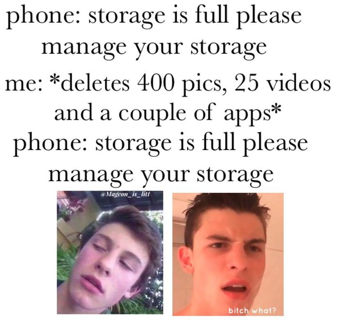 "I honestly hate when my phone does this, I mean I literally delete my stuff (keeping the Shawn stuff intact tho) photos, apps, but it keeps saying ""storage full"" like BITCH WAT"