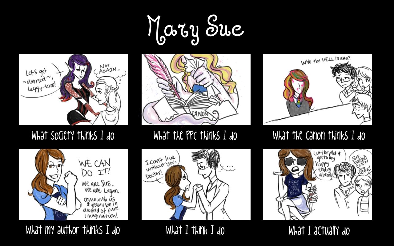 Wir sehen hier die Mary Sue in all ihrer Abscheulichkeit: