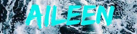 A I L E E N☇🌩☇