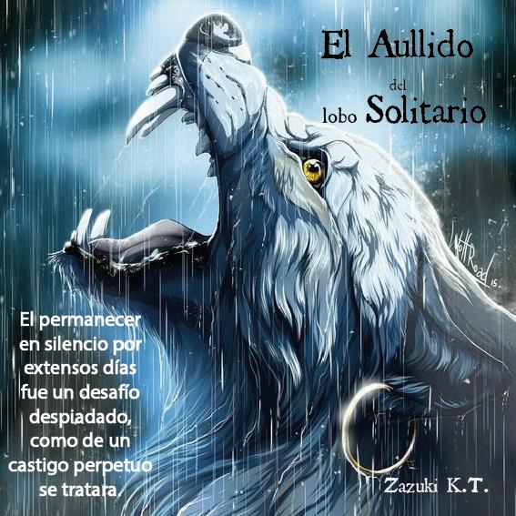 El Aullido Del Lobo Solitario Publicado En Físico Castigo Wattpad