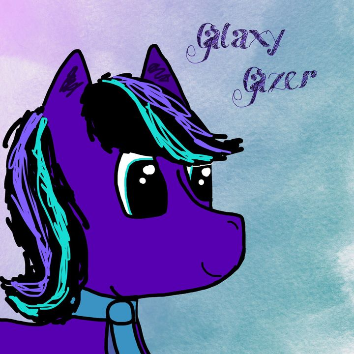 Yes! It seems too good to be true, but here it is! Some art of Galaxy Gazer, my MLP oc, which took two hours to make