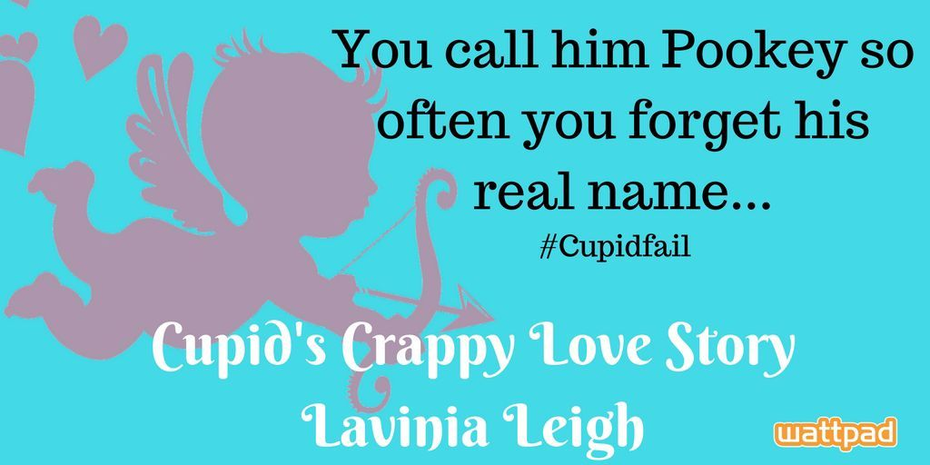 If you're looking for something else to read, there's always my new book, Cupid's Crappy Love Story!