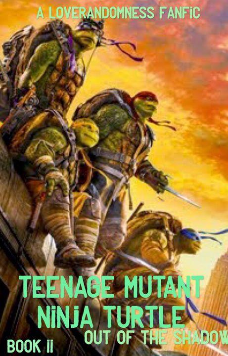 Teenage Mutant Ninja Turtles  [TMNT X Reader] - ANNOUCEMENT - Wattpad