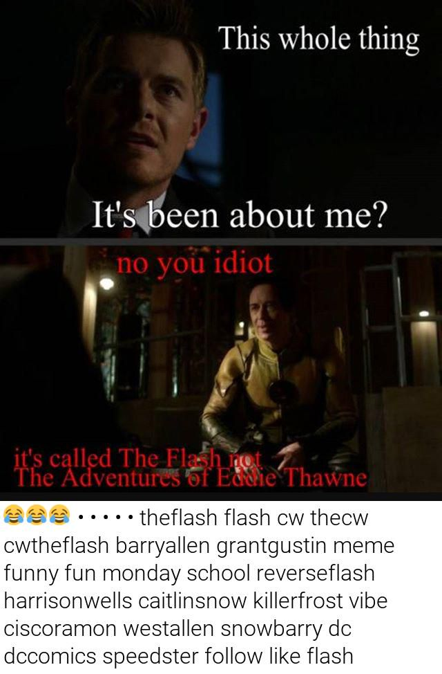 The Flash The Funniest Memes Alive What S Your Name Barry Um