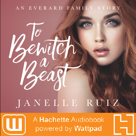 Second great thing that happened, of course, is the publication of TO BEWITCH A BEAST as an audiobook by Hachette Audio and Wattpad