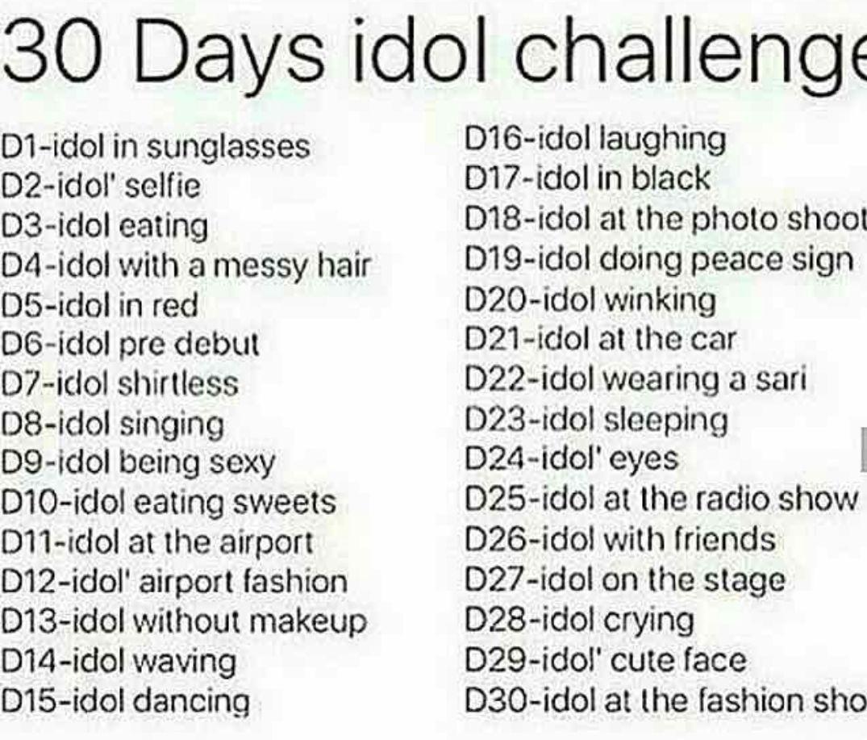 Außergewöhnliche 30 Days Idol challenge - Erklärung - Wattpad XI79