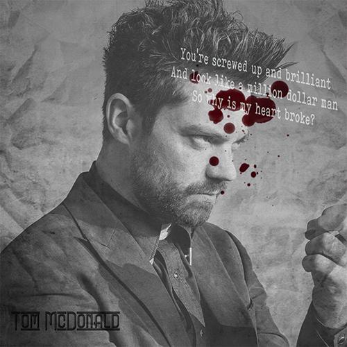 | Tom McDonald - Million Dollar Man |