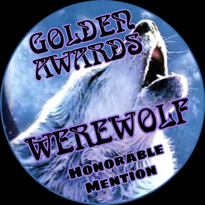 2019 WEREWOLF WINNERS:HONORABLE MENTION:ANGEL BITESRogueSnowScore:88/100