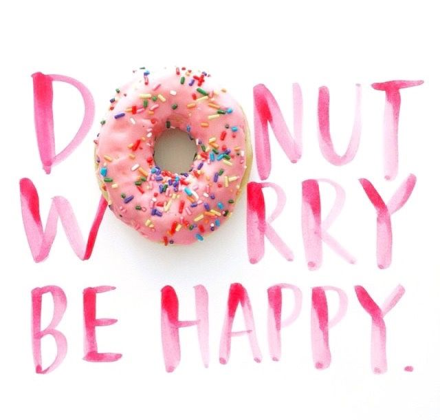 Best 25+ Donut quotes ideas on Pinterest   Happy birthday donut ...