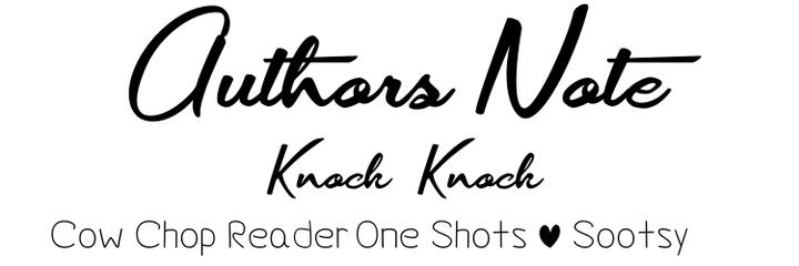 Cow Chop x Reader One Shots  - ✩Knock Knock ✬ Trevor