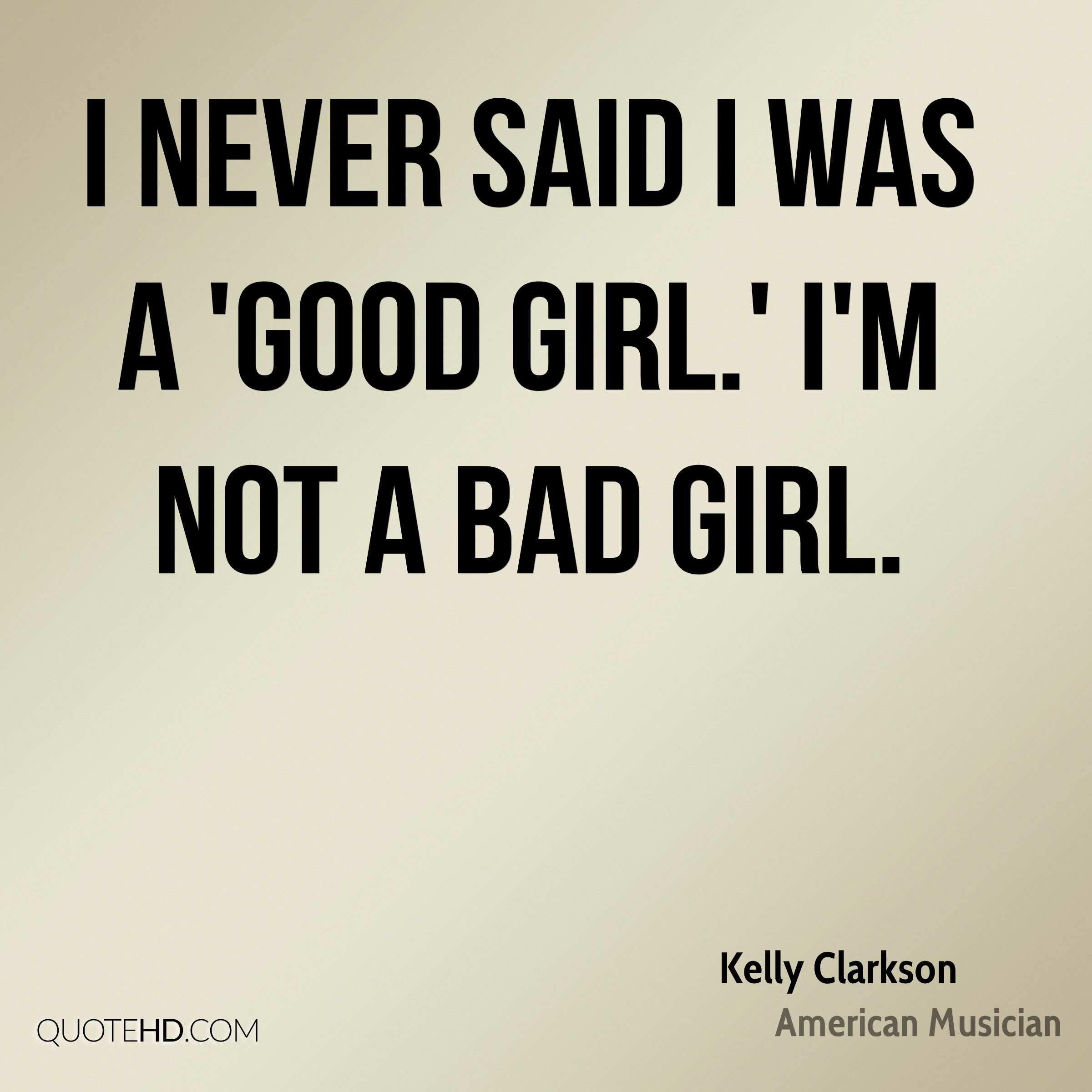 Good Boys Quotes: Bad Boys Do It Better