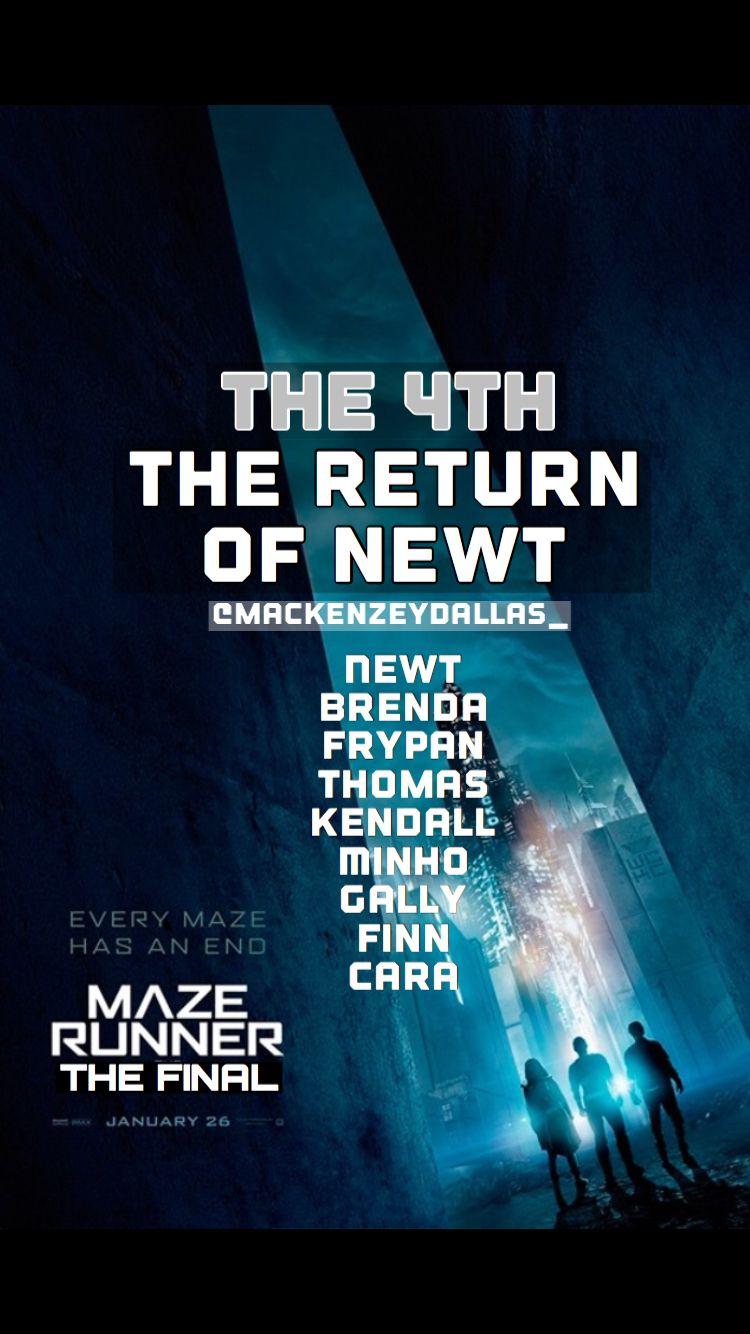 The Maze Runner 4 | The Final - THE RETURN OF NEWT~TMR fanfic. -