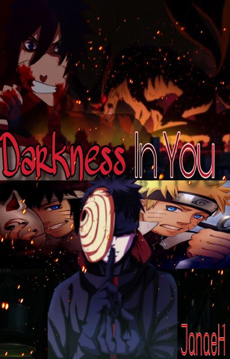 Heart In You    Naruto Uzumaki - *NEW STORY* Darkness In You