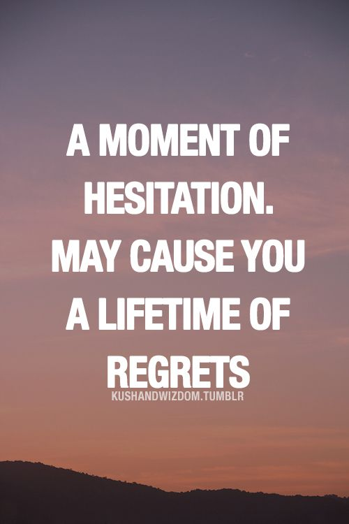 Quotes Quotes About Hesitation Wattpad