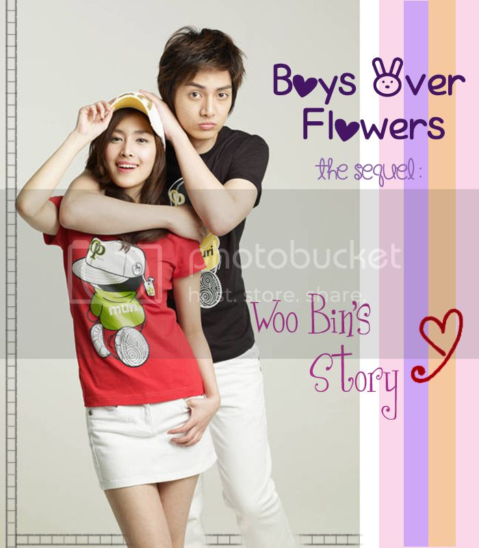 Boys Over Flowers The Sequel : Woo Bin's Story