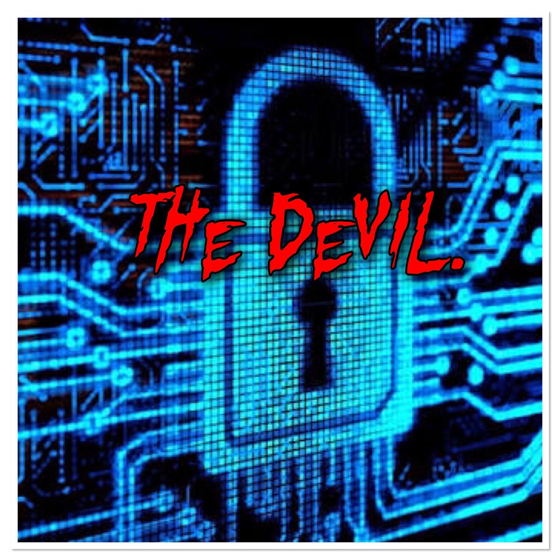 Hai chữ The Devil màu đỏ thẫm nhìn vào thật nguy hiểm hiện lên trên màn hình đánh dấu cho sự thành công của bọn họ