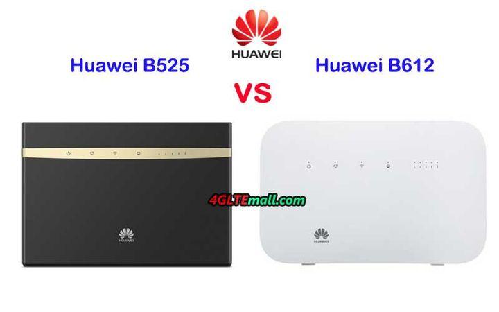 Huawei LTE Router B612 VS B525 - Huawei B525s VS Huawei B612