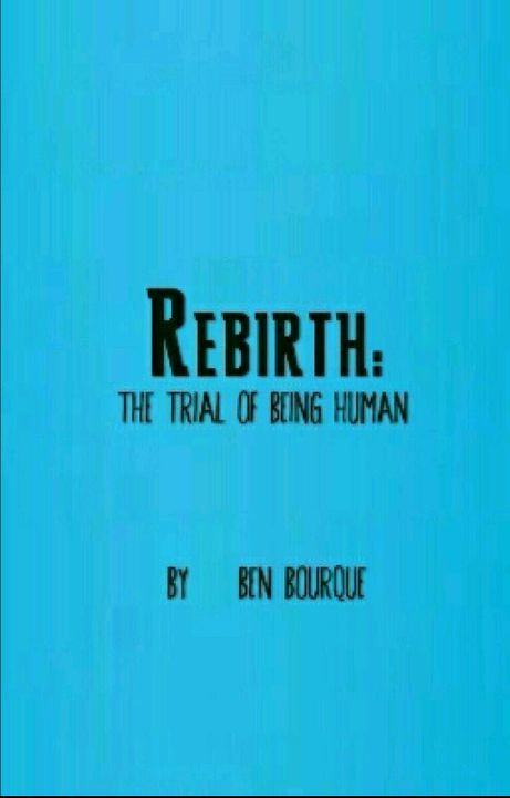ReBirth: Trial of Being Human by MrToxis