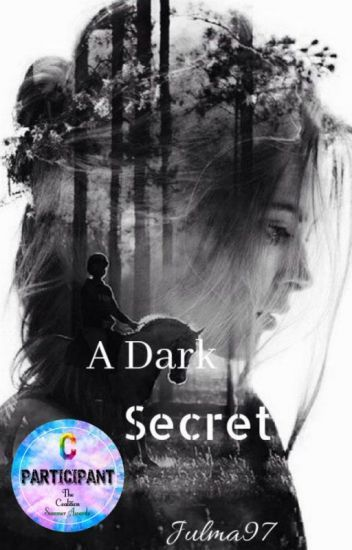 A Dark Secret ByJulMa97