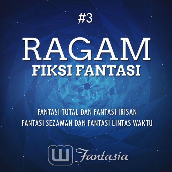 Fantasia Fantasy Tips 03 Ragam Fiksi Fantasi Wattpad