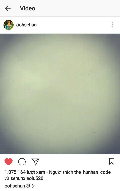 """Sehun đã post IG video quay lại cảnh tuyết rơi với caption """"Tuyết đầu mùa"""""""