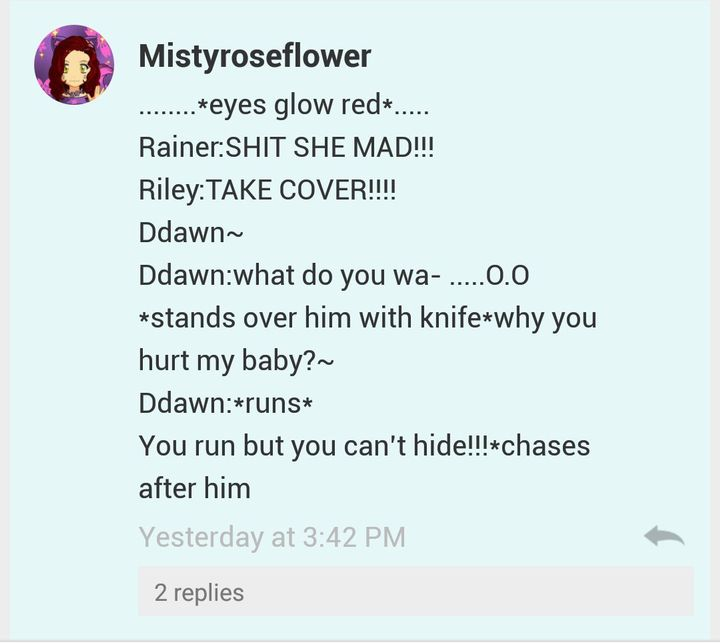 Dashlie: seems like everyone's mad at you Ddawn, wait are you laughing
