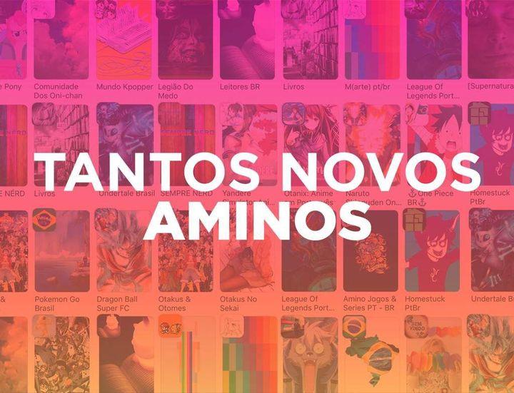 Com comunidades de animes, jogos, séries, bandas, artistas, filmes e muito mais, o Amino ganhou milhares de fãs!