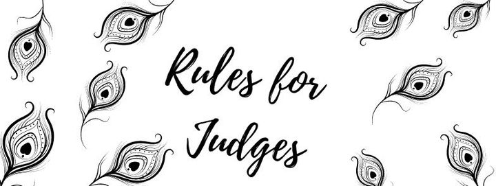 Here are the rules that the judges of this award contest must follow