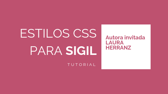 Estilos CSS para Sigil「Tutorial」