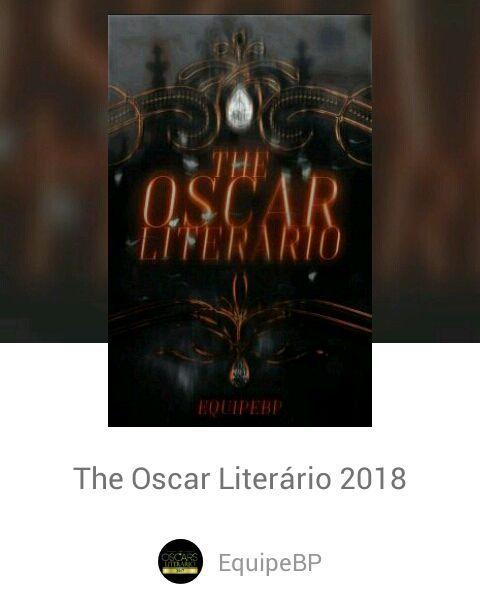 Está rolando o concurso Oscar Literário 2018, promovido pelo perfil EquipeBP