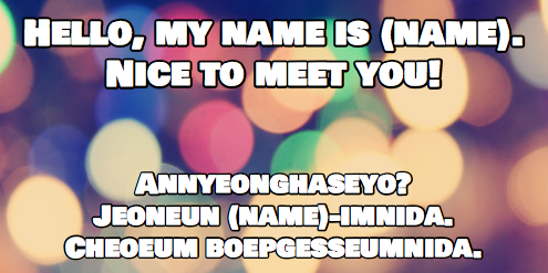 How do you say hi my name is in korean