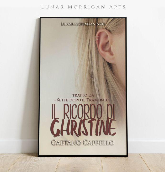 """""""Il ricordo di Christine"""" diGaetano_Cappello"""