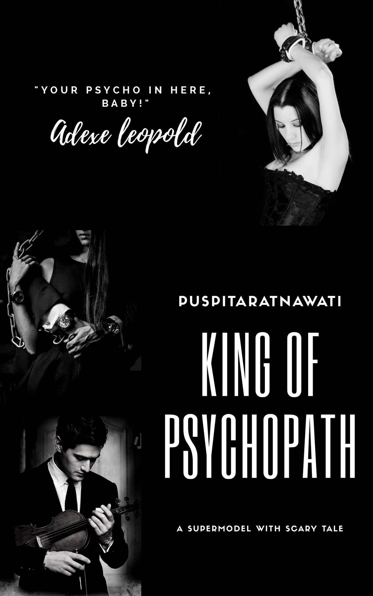 King Of PSYCHOPATH [On Going]{Allcia Mackenzie}