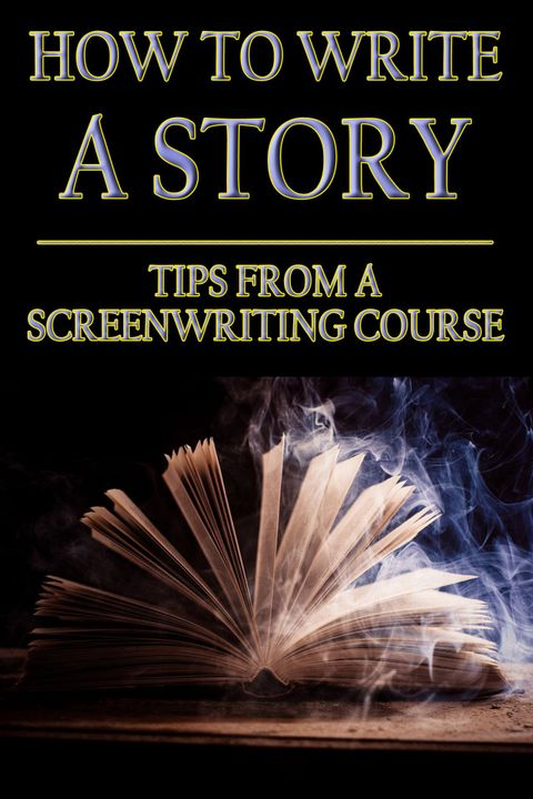 Author's note: These notes are from a professional screenwriting masterclass I took last year