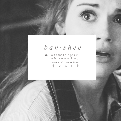 Las Banshee se encuentran generalmente en lugares cercanos al bosque, en lugares de dolor y miseria