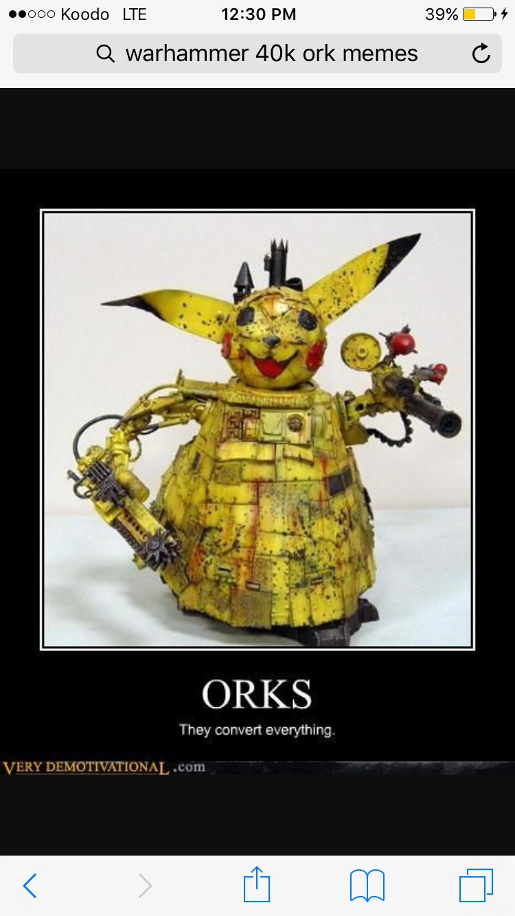Memes And Other Random Things Orks Orks Orks Wattpad