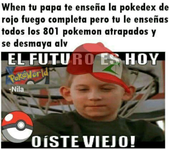 Memes De Pokemon El Futuro Es Hoy Viejo Wattpad